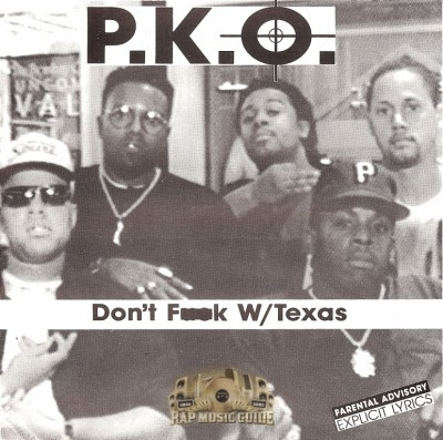 P.K.O. - Don't Fuck With Texas