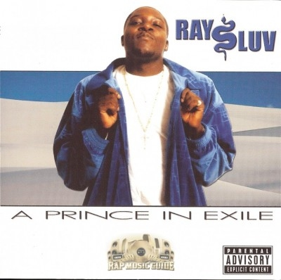 Ray Luv - A Prince In Exile