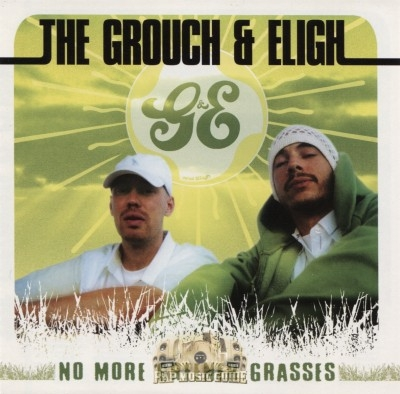Grouch & Eligh - No More Greener Grasses