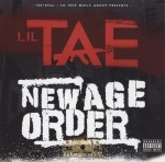 Lil Tae - New Age Order