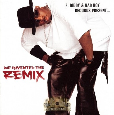 P. Diddy - We Invented The Remix