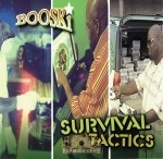 Booski - Survival Tactics