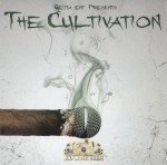 Go Getta Entertainment Presents - The Cultivation