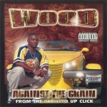 Wood - Against The Grain