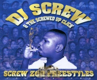 DJ Screw & The Screwed Up Click - Screw Zoo Freestyles: Vol. 1
