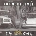 The Next Level - Do Ya Like
