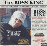 Tha Boss King - Political Views & Ghetto News