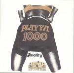 Playya 1000 - Reality