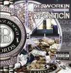 Networkin & Politicin - CD 2: Politicin