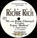 Richie Rich - Niggas Done Changed