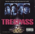 Trespass - Music From The Motion Picture Soundtrack