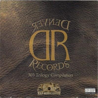 Denver Records - 303 Trilogy Compilation
