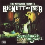 Ric Nutt And Ise B - Syndicate Mob Stars