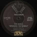 Top Dolla - Spinning The Wheels
