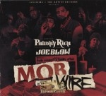 Philthy Rich & Joe Blow - Mob Wire
