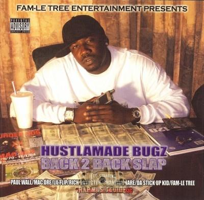 Hustlamade Bugz - Back 2 Back Slap