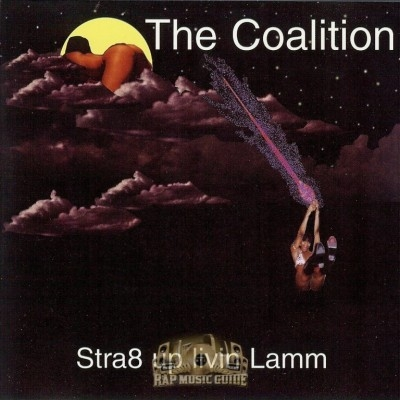 The Coalition - Stra8 Up Livin Lamm