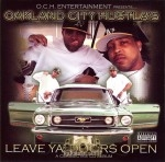 Oakland City Hustla's - Leave Ya' Doors Open