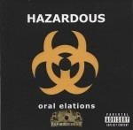 Hazardous - Oral Elations
