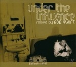 Rob Swift - Under The Influence