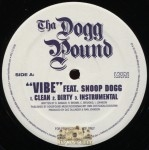 Tha Dogg Pound - A Good Day/Vibe