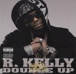 R. Kelly - Double Up