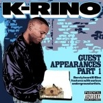 K-Rino - Guest Appearances Vol. 1