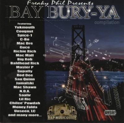Freaky Phil Presents - Bay Bury-Ya