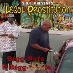 Bigg-Note & Bigg-Reese - Legal Prostitution