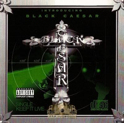 Black Caesar - Keep It Live