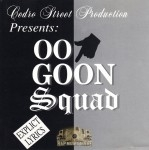 007 Goon Squad - 211 Don't Make It A 187 / What Dat 7 Like Loc?