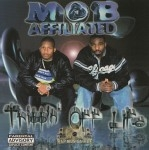 Mob Affiliated - Trippin' Off Life