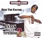 Rich The Factor - Gates Sauce To A Boss 2