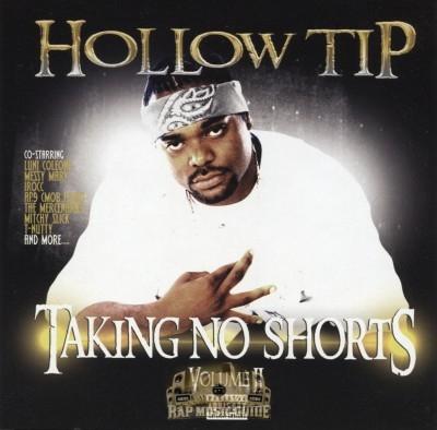 Hollow Tip - Taking No Shorts Vol. II