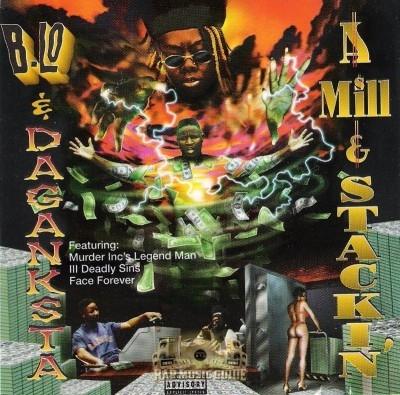 B-Lo & Da Ganksta - A Mill & Stackin'