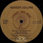 Rodger Collins - Welfare - I'm Leaving You