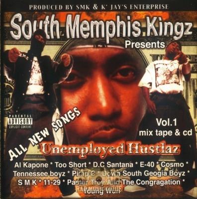 South Memphis Kingz Presents - Unemployed Hustlaz