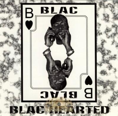 Blac - Blac Hearted