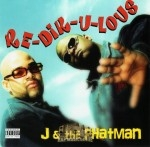 J & The Phatman - Re-Dik-U-Lous