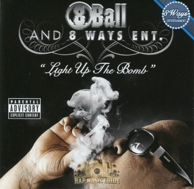 8Ball - Light Up The Bomb