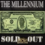 The Millennium - Sold Out
