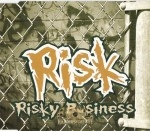 R.I.S.K. - Risky Business
