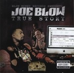 Joe Blow - True Story