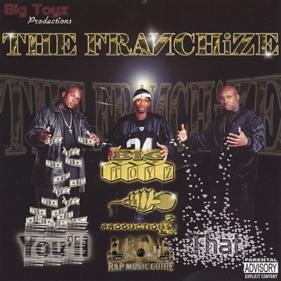 The Franchize - You'll Luv That