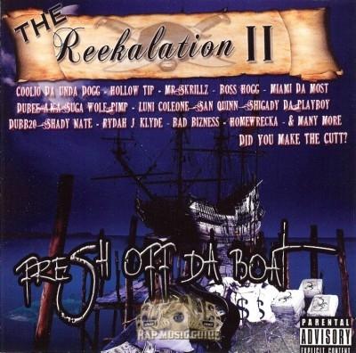 Reek Daddy - The Reekalation II