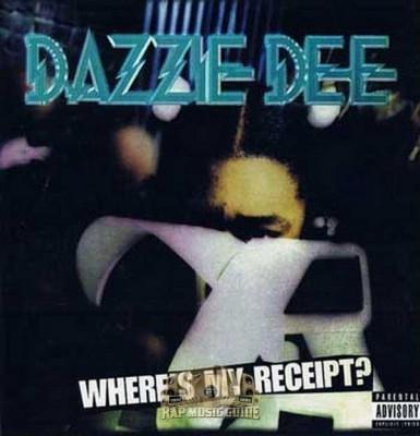 Dazzie Dee - Where's My Receipt?