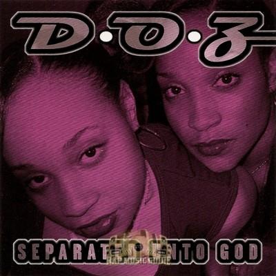 D-O-Z - Separated Unto God