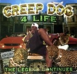 Creep Dogg - 4 Life The Legend Continues