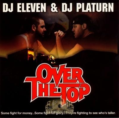 DJ Eleven & DJ Platurn - Over The Top