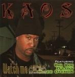Kaos - Watch Me